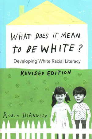 """What Does It Mean To Be White?"" Cover"